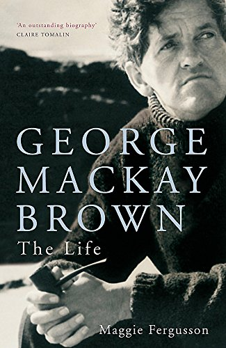 9780719556593: George Mackay Brown: The Life