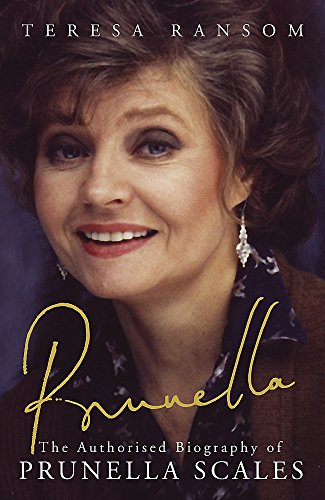 9780719556975: Prunella: The Authorised Biography of Prunella Scales