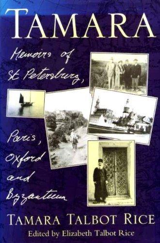 9780719557217: Tamara: Memoirs of St. Petersburg, Paris, Oxford and Byzantium