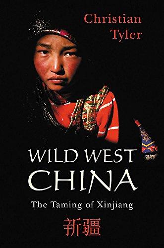 9780719557354: Wild West China: The Taming of Xinjiang