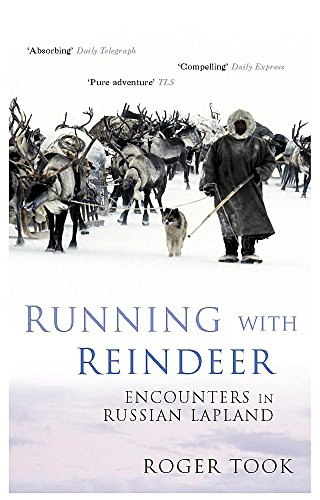 9780719557392: Running with Reindeer: Encounters in Russian Lapland