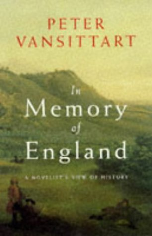 9780719557439: In Memory of England: A Novelist's View of History