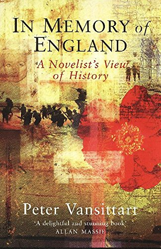 9780719557477: In Memory of England: A Novelist's View of History