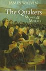 9780719557507: The Quakers: Money and Morals
