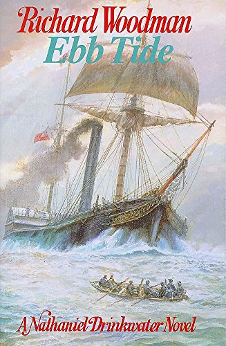 EBB TIDE - A Nathaniel Drinkwater Naval Novel.: Woodman, Richard.