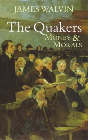 9780719557682: The Quakers: Money and Morals