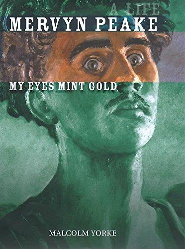 9780719557712: Mervyn Peake: My Eyes Mint Gold