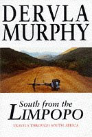 9780719557897: South from the Limpopo: Travels Through South Africa