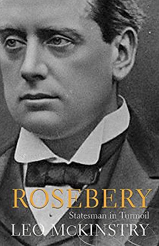 9780719558795: Rosebery: Statesman in Turmoil