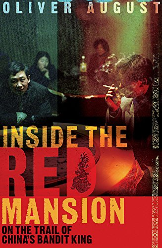 9780719560064: INSIDE THE RED MANSION: ON THE TRAIL OF CHINA'S MOST WANTED MAN