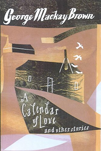 9780719560217: A Calendar of Love and Other Stories