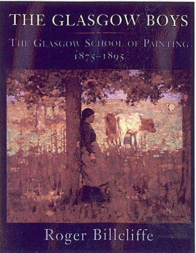 9780719560330: The Glasgow Boys: The Glasgow School of Painting 1875-1895