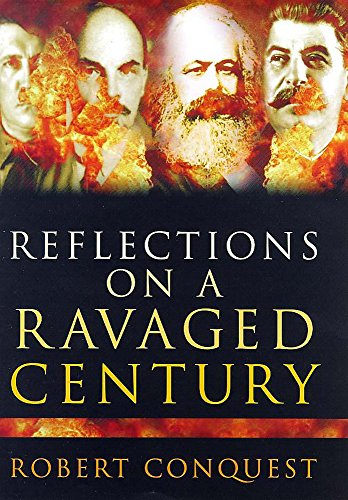 9780719560415: Reflections on a Ravaged Century: Reign of Rogue Ideologies