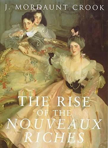 9780719560507: The Rise of the Nouveaux Riches: Style and Status in Victorian and Edwardian Architecture