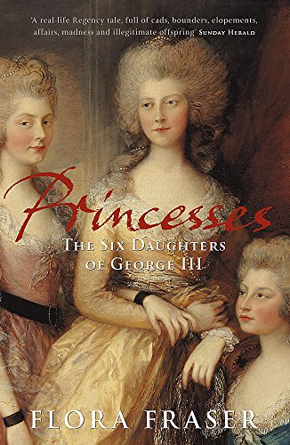 9780719561092: Princesses: The Six Daughters of George III
