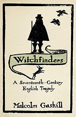 9780719561207: Witchfinders: A Seventeenth-century English Tragedy