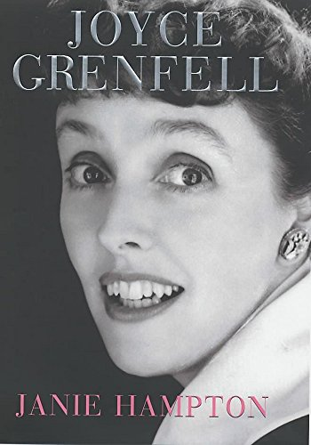 Joyce Grenfell: A Biography: Janie Hampton