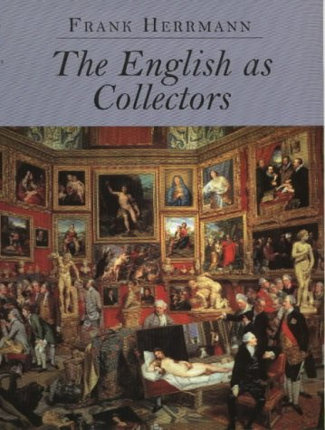The English as Collectors: Frank Herrmann