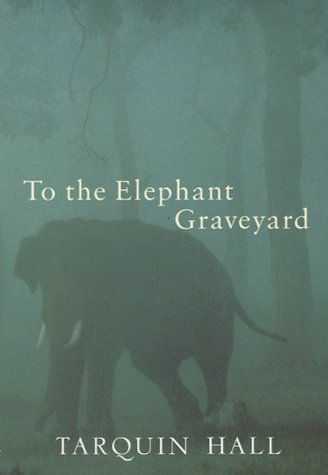 9780719561467: To The Elephant Graveyard