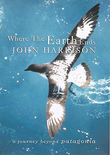 9780719561511: Where the Earth Ends: A Journey Beyond Patagonia