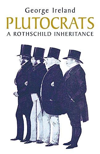 9780719561535: Plutocrats: A Rothschild Inheritance