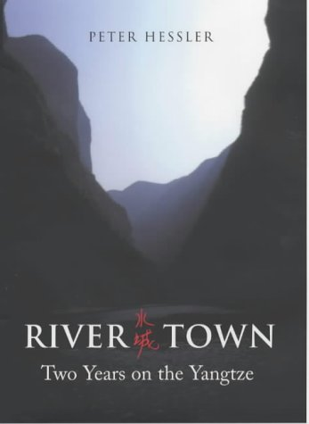 9780719561566: River Town: Two Years on the Yangtze