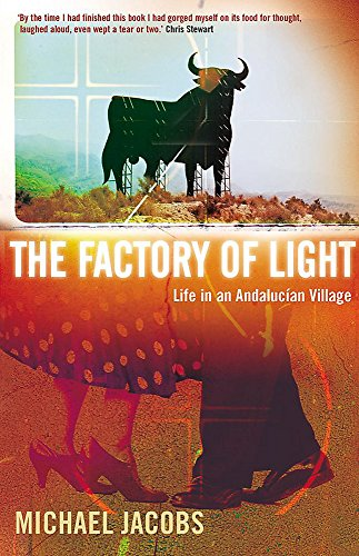9780719561634: The Factory of Light: Life in an Andalucian Village
