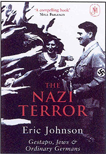 9780719561665: The Nazi Terror: Gestapo, Jews and Ordinary Germans