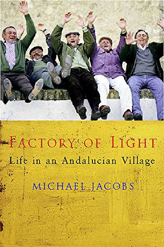 9780719561733: The Factory of Light: Tales from My Andalucian Village