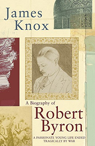 9780719561740: Robert Byron: A Biography