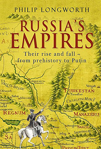 9780719562044: Russia's Empires. Their Rise and Fall: From Prehistory to Putin