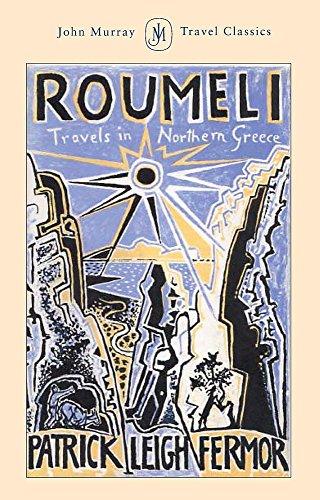 9780719562150: Roumeli: Travels in Northern Greece (John Murray Travel Classics)