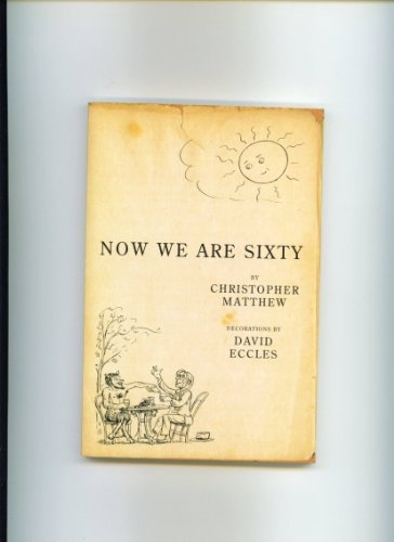 9780719562365: Now We are Sixty Aust Edition