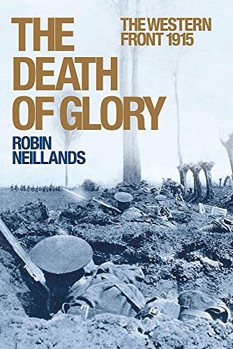 THE DEATH OF GLORY : THE WESTERN FRONT 1915