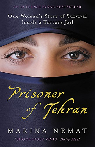 9780719562525: Prisoner of Tehran: One Woman's Story of Survival Inside a Torture Jail