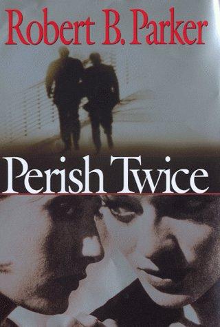 9780719562815: Perish Twice: A Sunny Randall Novel