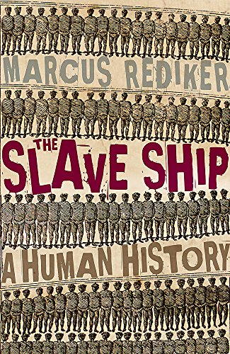 9780719563027: The Slave Ship: A Human History