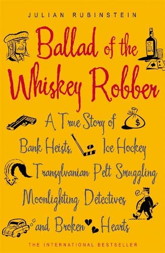 9780719563058: Ballad of the Whiskey Robber