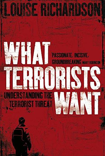 9780719563065: What Terrorists Want: Understanding the Terrorist Threat