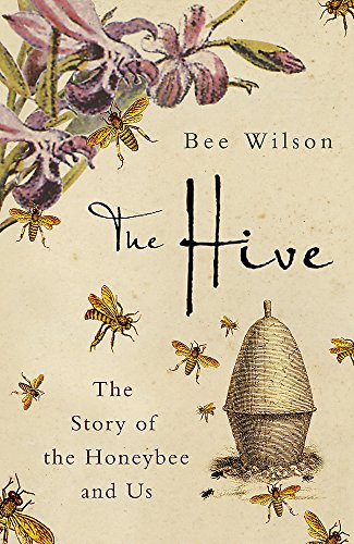 The Hive. The story of the honeybee and us.