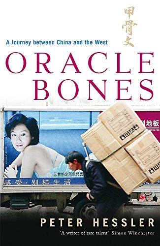 9780719564413: Oracle Bones: A Journey Between China and the West