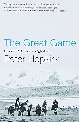 9780719564475: The Great Game: On Secret Service in High Asia