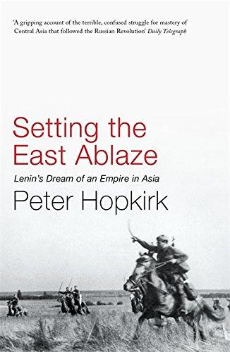 9780719564505: Setting the East Ablaze