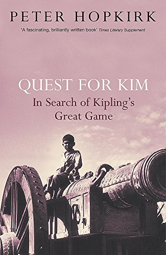 9780719564529: Quest for Kim: In Search of Kipling's Great Game