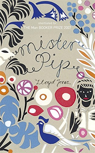 Mister Pip-SIGNED FIRST PRINTING: Jones, Lloyd