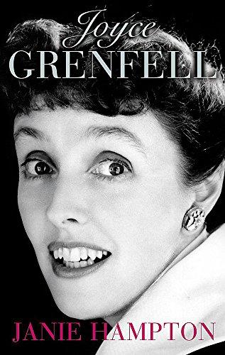 Joyce Grenfell: A Biography: Hampton, Janie