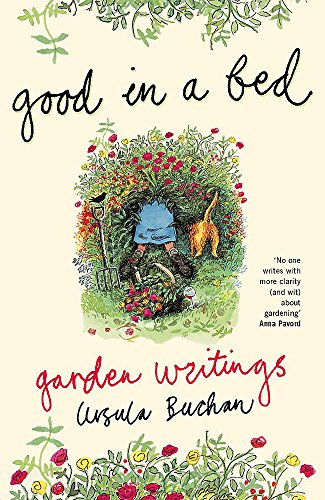 Good in a Bed - Garden Writings