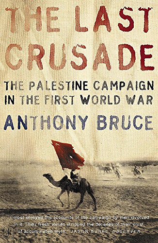 9780719565052: The Last Crusade: The Palestine Campaign in the First World War