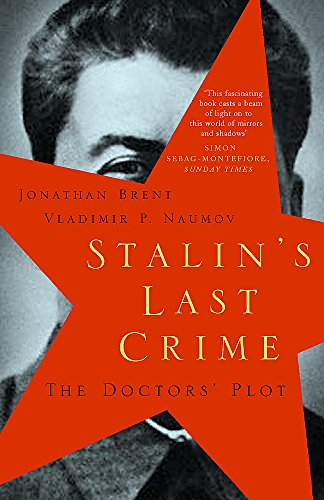 9780719565083: Stalin's Last Crime: The Doctors' Plot