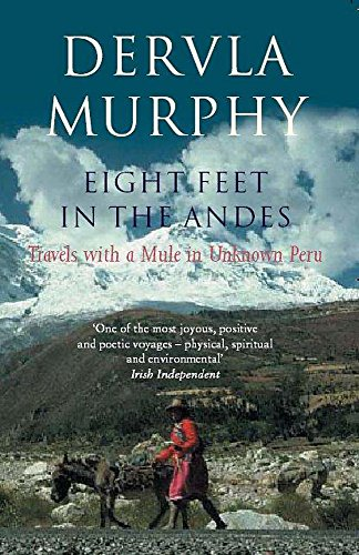 9780719565168: Eight Feet in the Andes: Travels with a Mule in Unknown Peru